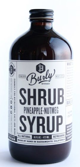 Burly Beverages Pineapple Nutmeg Shrub Syrup